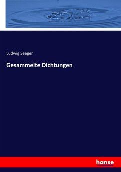 9783743663695 - Seeger, Ludwig: Gesammelte Dichtungen - كتاب