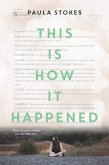 This Is How It Happened (eBook, ePUB)