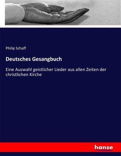 9783743663473 - Schaff, Philip: Deutsches Gesangbuch - كتاب