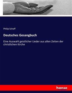 9783743663466 - Schaff, Philip: Deutsches Gesangbuch - كتاب