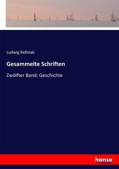 9783743663657 - Rellstab, Ludwig: Gesammelte Schriften - كتاب