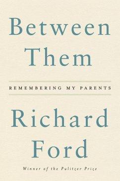 Between Them (eBook, ePUB) - Ford, Richard