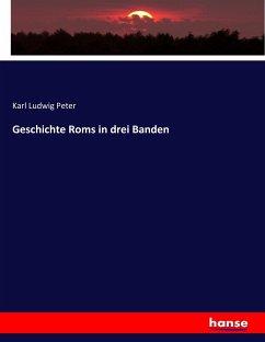 9783743663923 - Karl Ludwig Peter: Geschichte Roms in drei Banden - كتاب