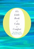 O's Little Book of Calm & Comfort (eBook, ePUB)