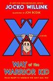 Way of the Warrior Kid (eBook, ePUB)