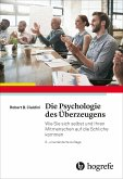 Die Psychologie des Überzeugens (eBook, ePUB)