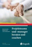 Projektteams und -manager beraten und coachen (eBook, ePUB)