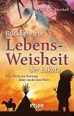 Rückkehr zur Lebensweisheit der Lakota (eBook, ePUB)