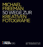 50 Wege zur kreativen Fotografie (eBook, PDF)