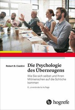 Die Psychologie des Überzeugens (eBook, PDF)