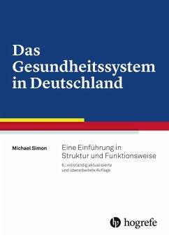 Das Gesundheitssystem in Deutschland (eBook, PDF) - Simon, Michael