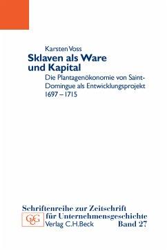 Sklaven als Ware und Kapital (eBook, PDF) - Voss, Karsten