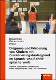 Diagnose und Förderung von Kindern mit Zuwanderungshintergrund im Sprach- und Schriftspracherwerb