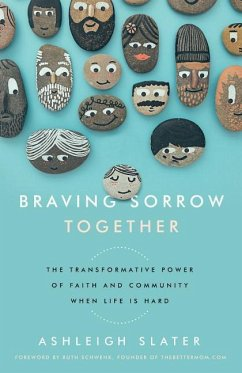 Braving Sorrow Together: The Transformative Pow...