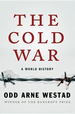 The Cold War - Westad, Odd Arne