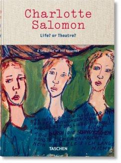 Charlotte Salomon. Leben? oder Theater? - Belinfante, Judith C. E.; Salomon, Charlotte
