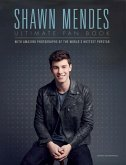 Shawn Mendes: The Ultimate Fan Book