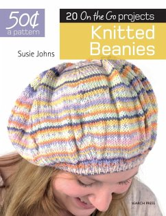 Knitted Beanies: 20 on the Go Projects