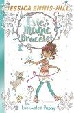 Evie's Magic Bracelet: The Enchanted Puppy