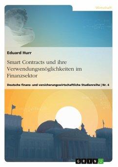 Smart Contracts und ihre Verwendungsmöglichkeit...