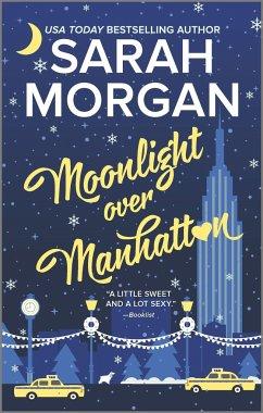 Moonlight Over Manhattan - Morgan, Sarah
