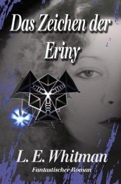 Das Zeichen der Eriny - Whitman, Lara Elaina
