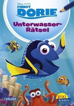 Disney: Findet Dorie: Unterwasserrätsel / Pixi kreativ Bd.86 - Disney, Walt