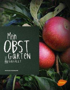 Mein Obstgarten (eBook, PDF) - Faßmann, Natalie