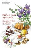 Backen nach Ayurveda - Kuchen, Torten & Gebäck (eBook, PDF)
