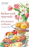 Backen nach Ayurveda - Brot, Brötchen & Pikantes (eBook, PDF)