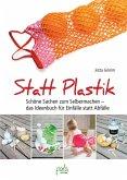 Statt Plastik (eBook, PDF)