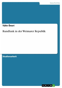Rundfunk in der Weimarer Republik (eBook, PDF)