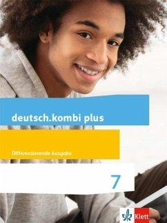 deutsch.kombi plus. Schülerbuch 7. Schuljahr. Allgemeine Ausgabe.