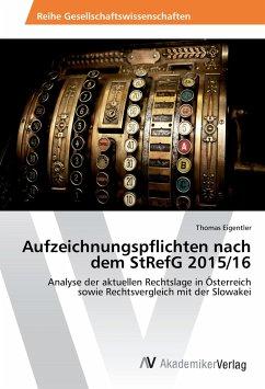 Aufzeichnungspflichten nach dem StRefG 2015/16