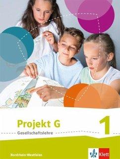 Projekt G Gesellschaftslehre. Schülerbuch 5/6. Ausgabe Nordrhein-Westfalen ab 2017