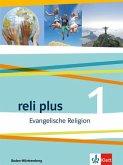 reli plus. Schülerbuch 5./6. Klasse. Ausgabe Baden-Württemberg ab 2017