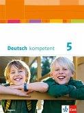 deutsch.kompetent. Schülerbuch mit Onlineangebot 5. Ausgabe Bayern ab 2017