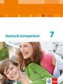 deutsch.kompetent. Schülerbuch mit Onlineangebot 7. Klasse. Ausgabe für Baden-Württemberg