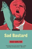 Sad Bastard (eBook, ePUB)