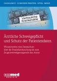 Ärztliche Schweigepflicht und Schutz der Patientendaten (eBook, ePUB)