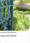 Haus mit Garten (eBook, ePUB)