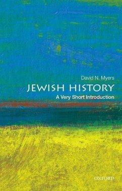 Jewish History: A Very Short Introduction - Myers, David N. (Sady and Ludwig Kahn Professor of Jewish History, S