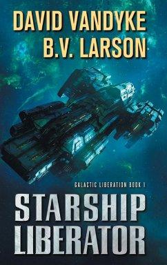 9789527065327 - Vandyke, David; Larson, B. V.: STARSHIP LIBERATOR - Kirja