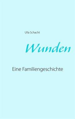 Wunden - Schacht, Ulla