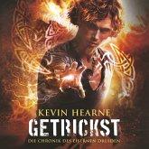 Getrickst / Die Chronik des Eisernen Druiden Bd.4 (MP3-Download)