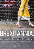 Brexitannia. Die Geschichte einer Entfremdung (eBook, ePUB)