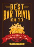 The Best Bar Trivia Book Ever (eBook, ePUB)