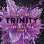 Gefährliche Nähe / Trinity Bd.2 (MP3-Download)