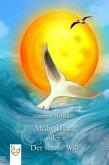 Moby Dick oder Der weiße Wal (eBook, ePUB)