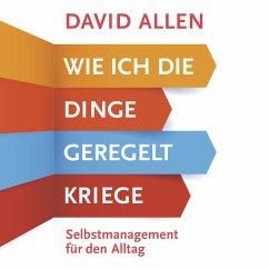 Wie ich die Dinge geregelt kriege (MP3-Download) - Allen, David